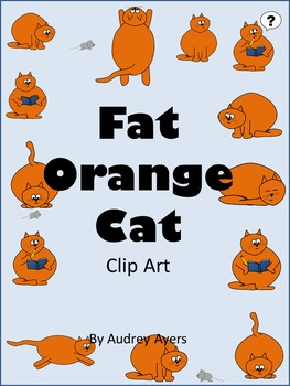 Fat Orange Cat Clip Art--Personal or Commercial Use- 14 poses