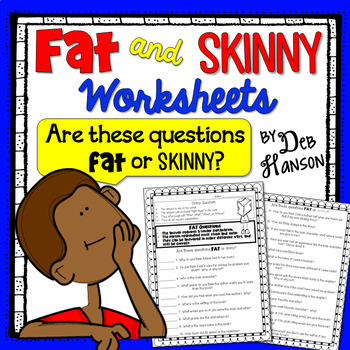 Fat and Skinny Questions (writing questions for literature circle discussions)