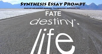 Fate and Destiny Synthesis Essay Prompt