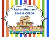 Father Abraham Sing & Color