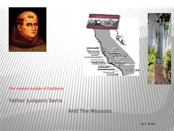 Father Junipero Serra And The Missions