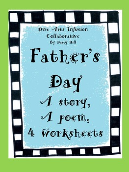 Father's Day: A Story, A Poem, and 4 Worksheets