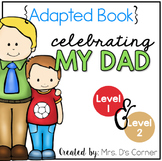 Father's Day Adapted Books [Level 1 and Level 2]