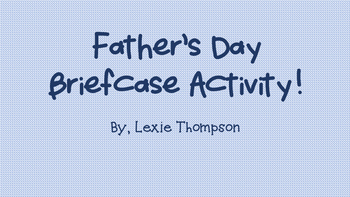 Father's Day Briefcase Activity!