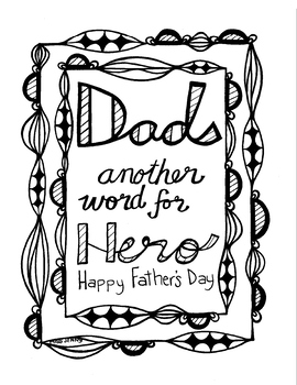 Father's Day Coloring Page ... for Dad, Another Word for Hero