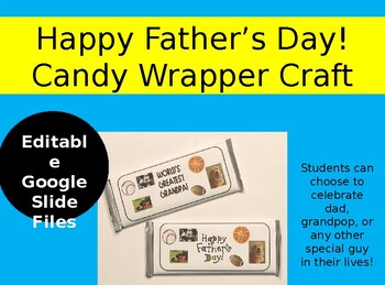 Father's Day Craft - Editable Candy Bar Wrapper!