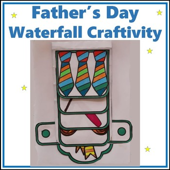 Father's Day Crafts - Waterfall Craftivity