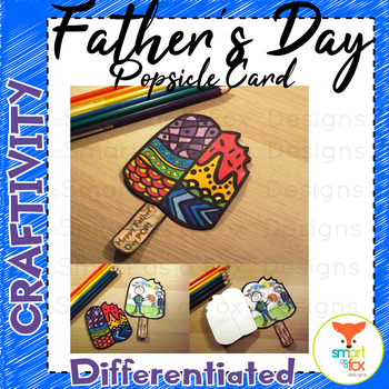 Father's Day Differentiated Popsicle Cards Craftivity