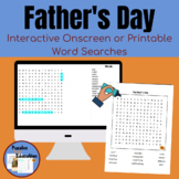Father's Day Interactive/Printable Word Searches & Extensi