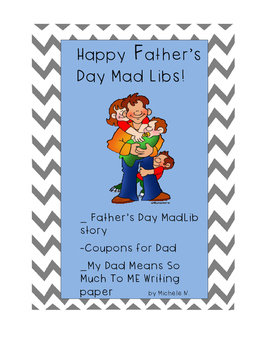 Father's Day Activities: Mad Lib Story, Stationery, and Se