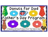 Father's Day Program / Donuts for Dad:  Poem, Songs, Skit,