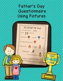 Father's Day Questionnaire - Using Pictures!
