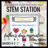 Father's Day STEM Activities | Engineer Inspiration | Prin