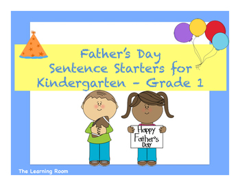 Father's Day Sentence Starters!