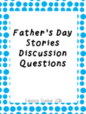 Father's Day Stories Discussion Questions