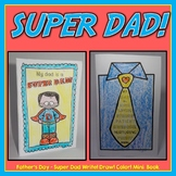Father's Day - Super Dad! - Write! Draw! Color!