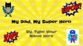 Father's Day SuperHero Digital Book