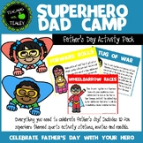 Father's Day Games - Superhero Dad Camp