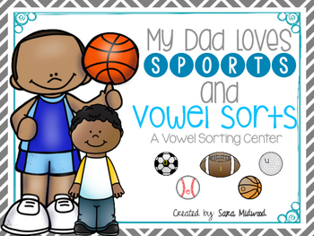 Father's Day Vowel Sort Center