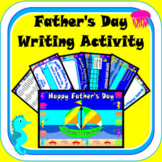 Father's Day Writing Activities DIGITAL - NO PREP DISTANCE