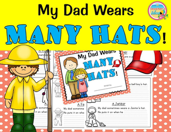 Father's Day Writing -My Dad Wears Many Hats!