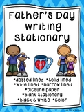 Father's Day Writing Paper--Father's Day Writing Stationary--DIFFERENTIATED