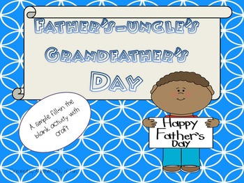 Father's-Uncle's-Grandfather's are special!