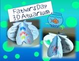 Father's Day 3-D Aquarium: a writing craftivity