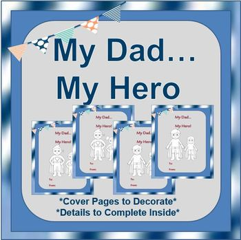 """Father's Day Activities:  """"My Dad...My Hero"""" {Creative Book to Give Dad}"""
