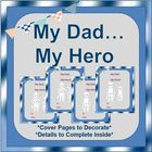"Father's Day Activities:  ""My Dad...My Hero"" {Creative Book to Give Dad}"