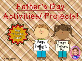Father's Day Activities/Projects!