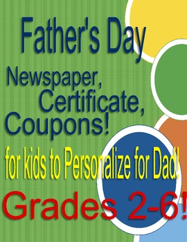 Father's Day BEST DAD EVER award, newspaper article, coupons! Grades 2-6!