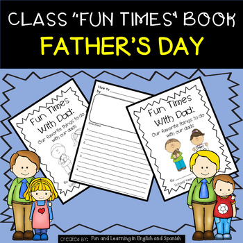 """Father's Day - Class """"Fun Times"""" Book - Great for HOW TO writing"""