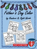 Father's Day ~ Color by Numbers and Sight Words