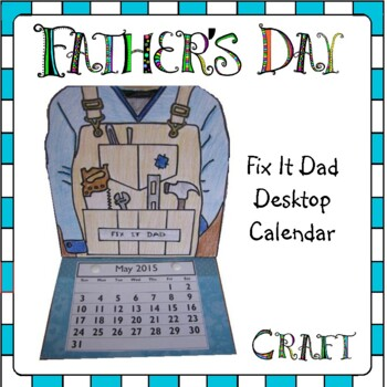 Father's Day Craft - FIX IT DAD Desktop Calendar