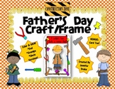 Father's Day Craft ~Frame & Card~ Versions for Dad, G'pa,