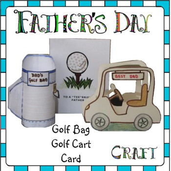 Father's Day Craft - Golf Bag & Golf Cart with Matching Cards