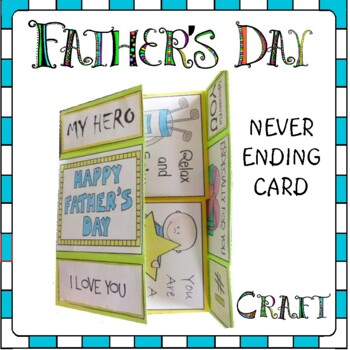 Father's Day Craft - NEVER ENDING Card
