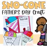 Fathers Day Craft  (Sno-Cone Craft)
