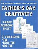 Father's Day Craftivity - Flipbook Shirt With Tie, Bow Tie