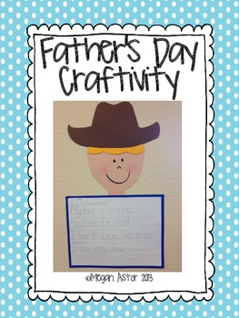 Fathers Day Craftivity- So cute!