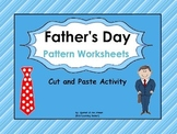 Father's Day Cut and Paste Pattern Worksheets: