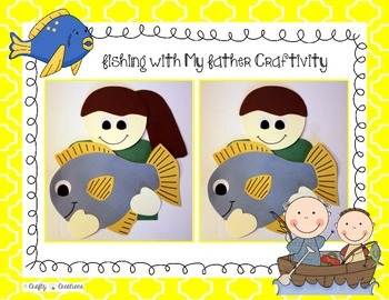 "Father's Day ""Fishing with My Father!"" Craftivity"