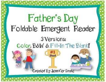 Father's Day Foldable Emergent Reader ~3 Versions: Color, B&W, Fill-In~