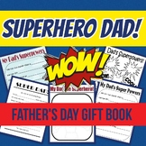 Father's Day Gift Book!  Grades K-3!  SUPERHERO theme!