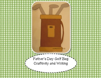 Father's Day Golf Bag Craftivity and Writing Pages