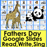Fathers Day Google Slides Distance Learning Read, Write, Sing