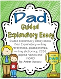 Father's Day Guided Explanatory Essay for June with ELA CCSS