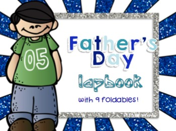 Father's Day Lapbook { 9 Foldables }