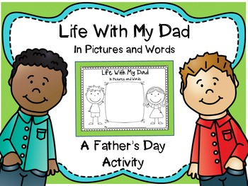 Father's Day: Life With My Dad in Pictures and Words